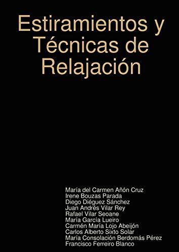 Estiramientos y Tecnicas de Relajacion (Spanish Edition): Mara Del Carmen An Cruz