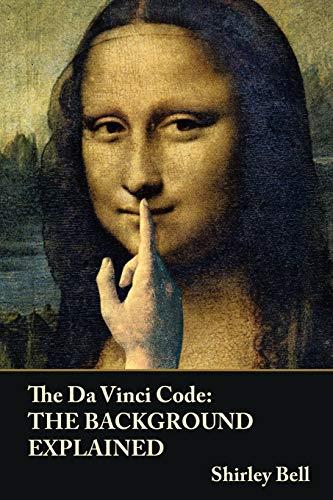 9781847996381: The Da Vinci Code: The Background Explained