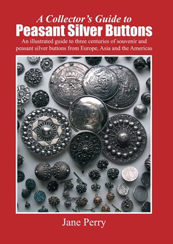 9781847998507: A collector's guide to peasant silver buttons