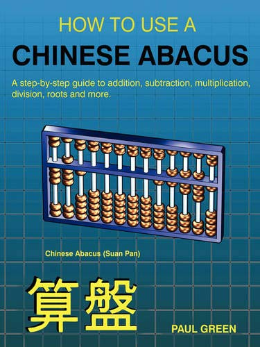 9781847998644: HOW TO USE A CHINESE ABACUS: A step-by-step guide to addition, subtraction, multiplication, division, roots and more