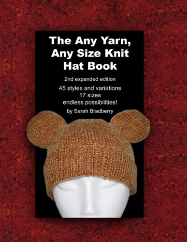 9781847999993: The Any Yarn, Any Size Knit Hat Book