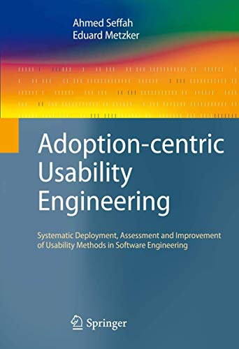9781848000186: Adoption-centric Usability Engineering: Systematic Deployment, Assessment and Improvement of Usability Methods in Software Engineering