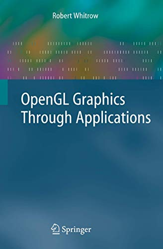 9781848000223: OpenGL Graphics Through Applications