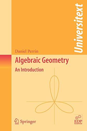 9781848000551: Algebraic Geometry: An Introduction (Universitext)
