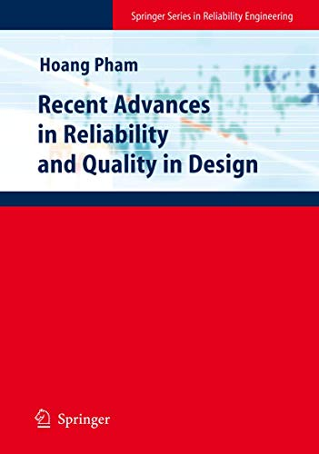 Recent Advances in Reliability and Quality in Design: Hoang Pham