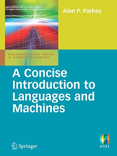 9781848001206: A Concise Introduction to Languages and Machines (Undergraduate Topics in Computer Science)