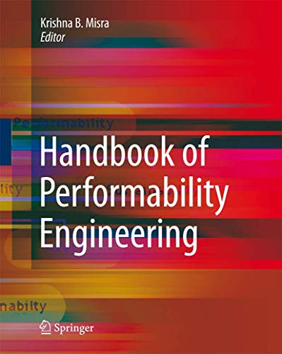 Handbook of Performability Engineering: Krishna B. Misra