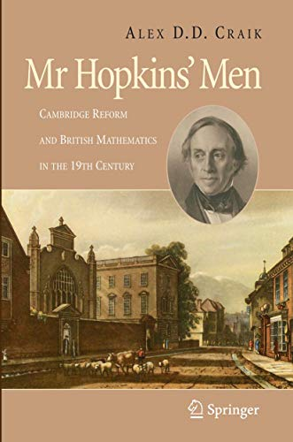 9781848001329: Mr Hopkins' Men: Cambridge Reform and British Mathematics in the 19th Century
