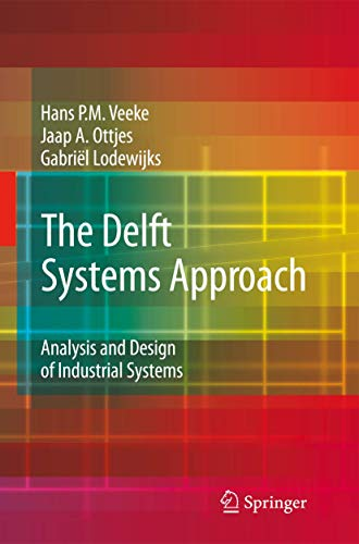 9781848001763: The Delft Systems Approach: Analysis and Design of Industrial Systems
