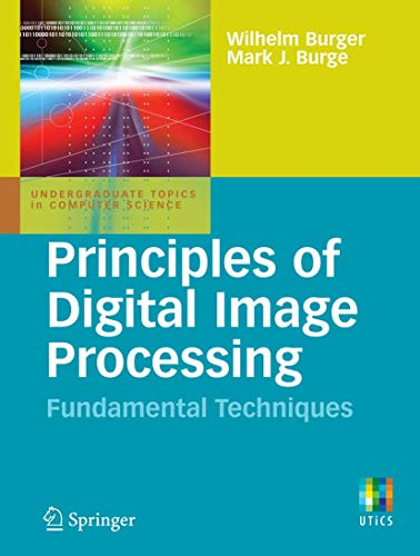 9781848001909: Principles of Digital Image Processing