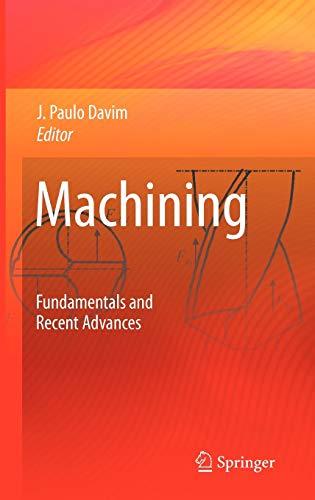 9781848002128: Machining: Fundamentals and Recent Advances