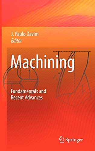 9781848002128: Machining: Fundamentals and Recent Advances