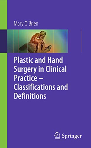 9781848002623: Plastic & Hand Surgery in Clinical Practice: Classifications and Definitions