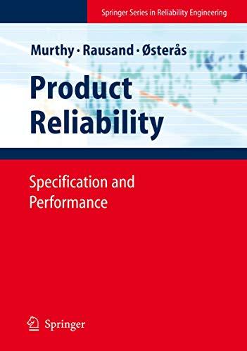 Product Reliability: D. N. Prabhakar Murthy