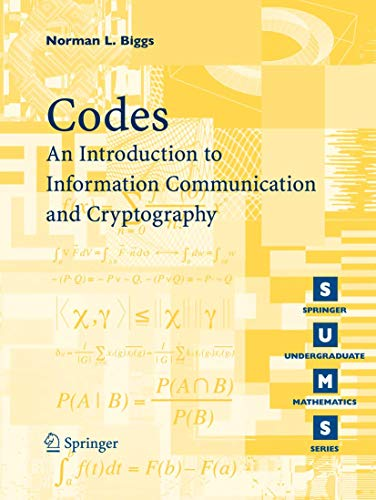 9781848002722: Codes: An Introduction to Information Communication and Cryptography (Springer Undergraduate Mathematics Series)