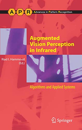 Augmented Vision Perception in Infrared: Riad I. Hammoud