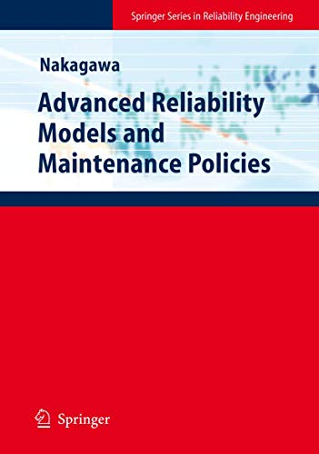 9781848002937: Advanced Reliability Models and Maintenance Policies (Springer Series in Reliability Engineering)