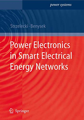 9781848003170: Power Electronics in Smart Electrical Energy Networks (Power Systems)