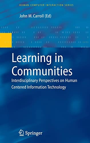 9781848003316: Learning in Communities: Interdisciplinary Perspectives on Human Centered Information Technology (Human–Computer Interaction Series)
