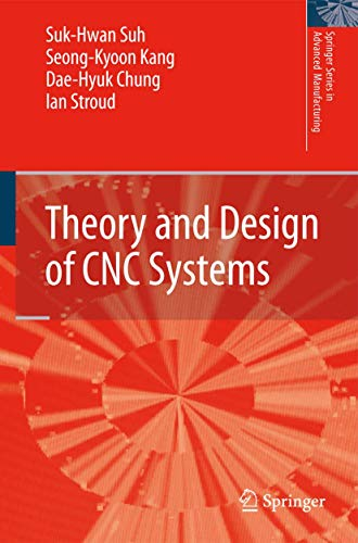 9781848003354: Theory and Design of CNC Systems (Springer Series in Advanced Manufacturing)