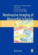 9781848004122: Noninvasive Imaging of Myocardial Ischemia