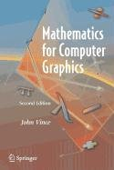 9781848004177: Mathematics for Computer Graphics