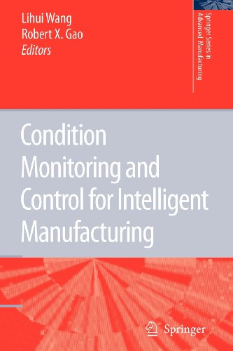 9781848004603: Condition Monitoring and Control for Intelligent Manufacturing