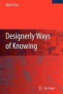 9781848004689: Designerly Ways of Knowing
