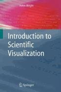 9781848005471: Introduction to Scientific Visualization