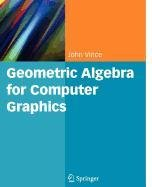 9781848006737: Geometric Algebra for Computer Graphics