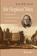 9781848007123: MR Hopkins' Men: Cambridge Reform and British Mathematics in the 19th Century