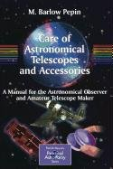 9781848007352: Care of Astronomical Telescopes and Accessories