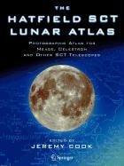 9781848007413: The Hatfield Sct Lunar Atlas