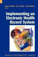 9781848007741: Implementing an Electronic Health Record System