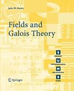 9781848008854: Fields and Galois Theory