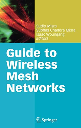 9781848009080: Guide to Wireless Mesh Networks (Computer Communications and Networks)