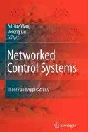 9781848009691: Networked Control Systems: Theory and Applications