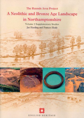 The Raunds Area Project; a neolithic and bronze age landscape in Northamptonshire; v.2: ...