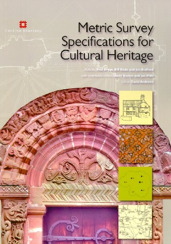Metric Survey Specifications for Cultural Heritage: Bryan, Paul, Blake,