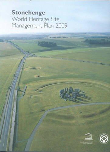 Stonehenge World Heritage Site Management Plan 2009: Christopher Young, Amanda Chadburn, Isabelle ...
