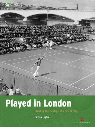 9781848020573: Played in London: Charting the heritage of a city at play (Played in Britain)