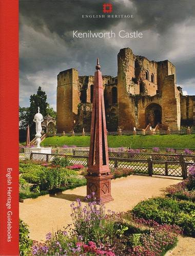 Kenilworth Castle (English Heritage Guidebooks): Morris, R. K.