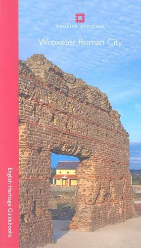 9781848021211: Wroxeter Roman City (English Heritage Red Guides)