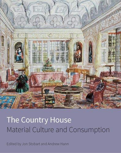 9781848022331: The Country House: Material Culture and Consumption
