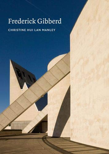 Frederick Gibberd (Twentieth Century Architects): Hui Lan Manley, Christine