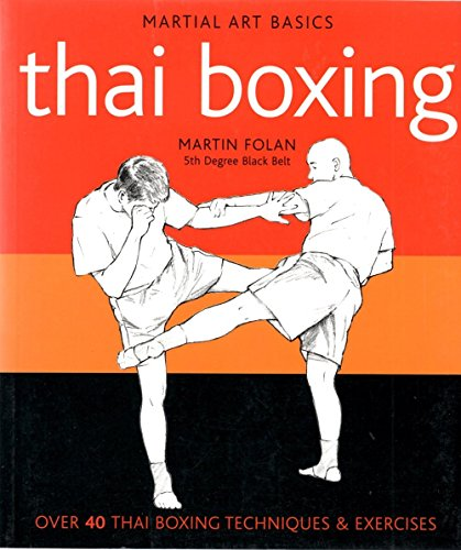 9781848040236: Thai Boxing (Martial Art Basics)