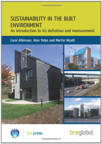 9781848060845: Sustainability in the Built Environment: An Introduction to its Definition and Measurement (BR 502)