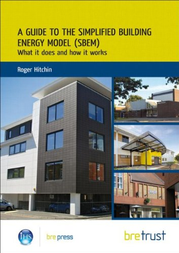 9781848061293: A Guide to the Simplified Building Energy Model (SBEM): What it Does and How it Works (Fb)