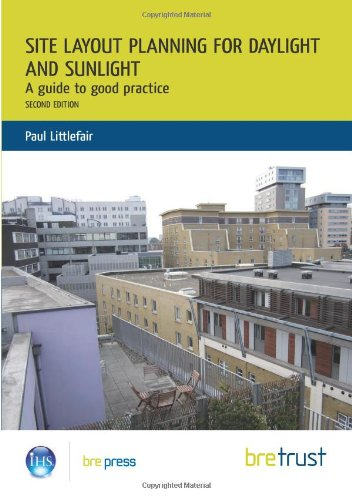 Site Layout Planning for Daylight and Sunlight: A Guide to Good Practice: Littlefair, Paul