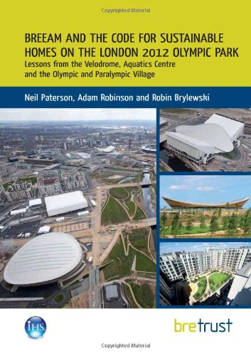 9781848062740: BREEAM and the Code for Sustainable Homes on the London 2012 Olympic Park: Lessons from the Velodrome, Aquatics Centre and the Olympic and Paralympic Village